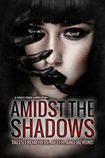 Amidst the Shadows -- Cara Downey